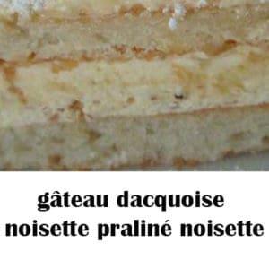 gâteau dacquoise noisette praliné noisette
